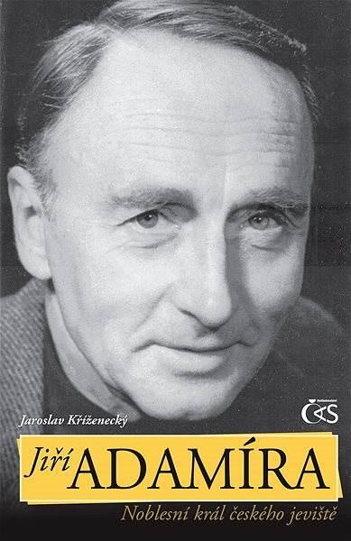 Jiří Adamíra - Jaroslav Kříženecký