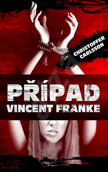 Případ Vincent Franke - Christoffer Carlsson