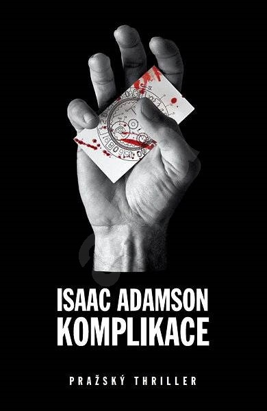 Komplikace - Isaac Adamson
