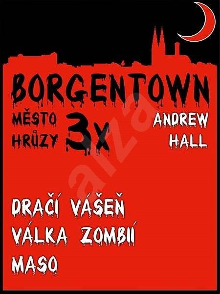 3x Borgentown - město hrůzy  - Andrew Hall