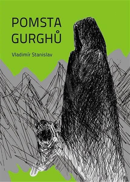 Pomsta Gurghů - Vladimír Stanislav