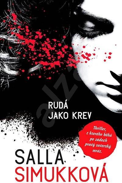 Rudá jako krev - Salla Simukková