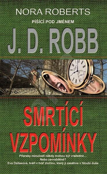 Smrtící vzpomínky - J. D. Robb