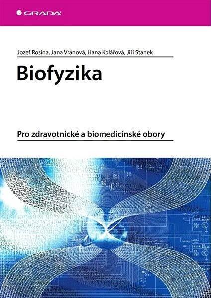 Biofyzika - Jozef Rosina