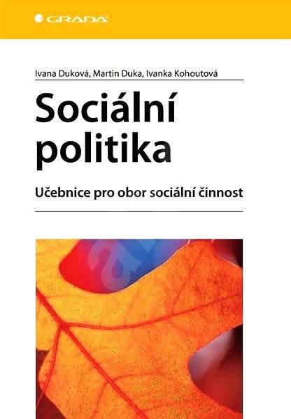 Sociální politika - Ivana Duková