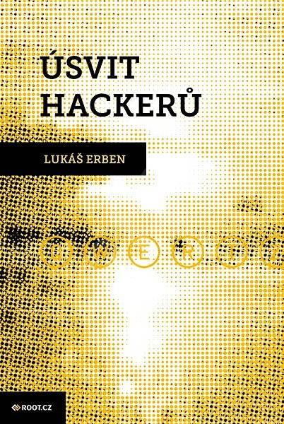 Úsvit hackerů - Lukáš Erben