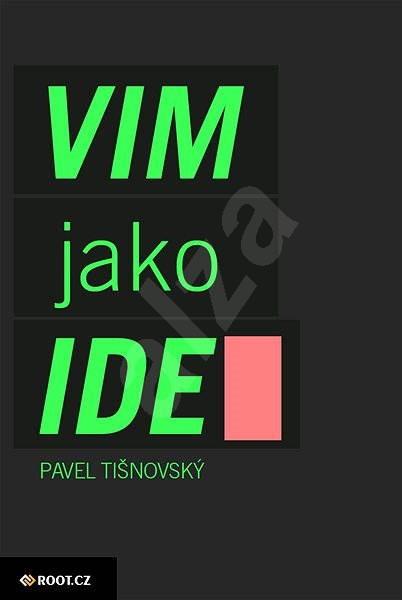 Textový editor VIM jako IDE - Pavel Tišnovský