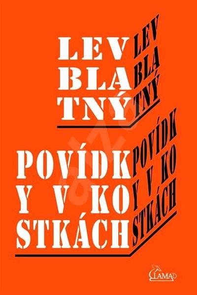Povídky v kostkách - Lev Blatný