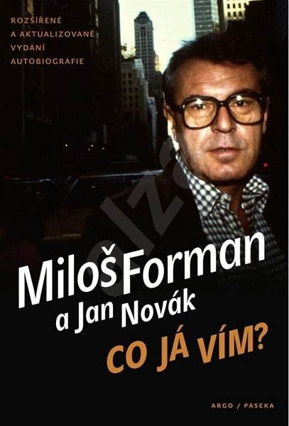Co já vím? - Jan Novák  Miloš Forman