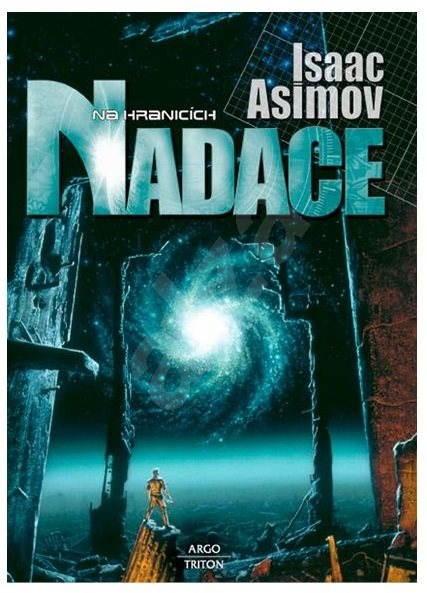 Na hranicích Nadace - Isaac Asimov
