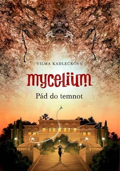 Mycelium III: Pád do temnot - Vilma Kadlečková