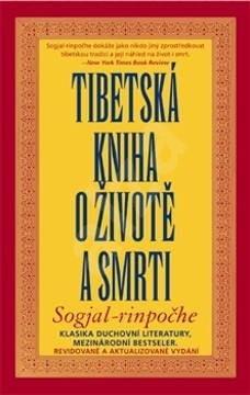 Tibetská kniha o životě a smrti - Sogjal-rinpočhe