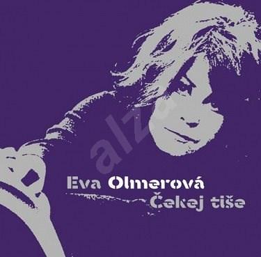 Olmerová Eva: Čekej tiše - LP - LP vinyl