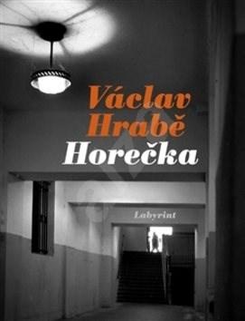 Horečka - Václav Hrabě; Markéta Baňková