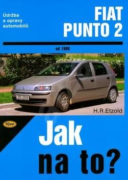 Fiat Punto 2 od roku 1999: Údržba a opravy automobilů č. 80 - Hans-Rüdiger Etzold