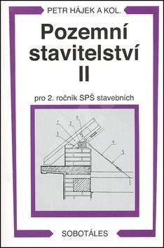 Pozemní stavitelství II pro 2. ročník SPŠ stavebních - Petr Hájek