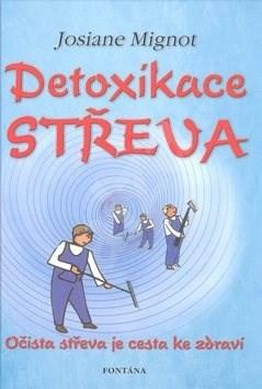 Detoxikace střeva - Josiane Mignot
