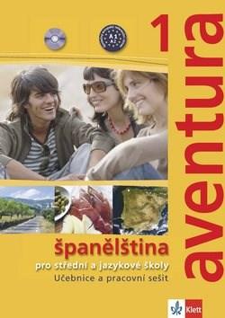 Aventura 1 Španělština: pro střední a jazykové školy. Učebnice, pracovní sešit a 2CD -