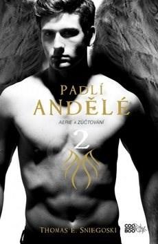 Padlí andělé Aerie a zúčtování 2 - Thomas E. Sniegoski