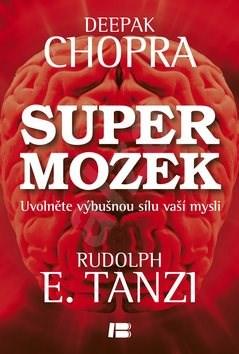 Supermozek - Deepak Chopra; Rudolph E. Tanzi