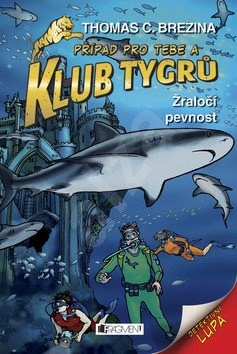 Klub Tygrů Žraločí pevnost -
