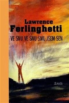 Ve snu ve snu snil jsem sen - Lawrence Ferlinghetti