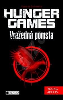 Hunger Games Vražedná pomsta - Suzanne Collins