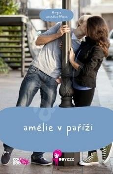 Amélie v Paříži - Angie Westhoffová