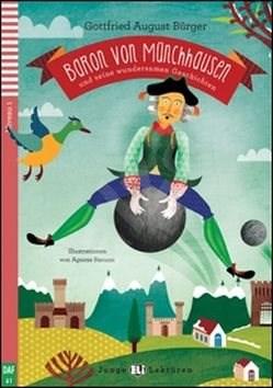 Baron von Münchhausen und seine wundersamen Geschichten - Gottfried August Bürger