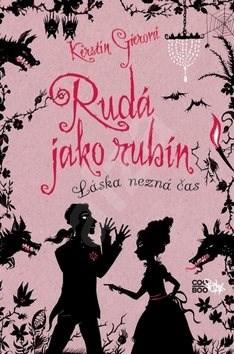 Rudá jako rubín: Láska nezná čas - Kerstin Gierová