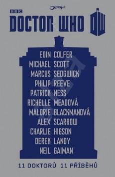 Doctor Who 11 doktorů 11 příběhů - Eoin Colfer; Michael Scott; Marcus Sedgwick