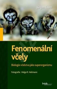 Fenomenální včely - Jürgen Tautz
