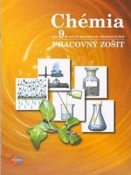 Chémia Pracovný zošit pre 9. ročník špeciálnych základných škôl - Leontína Glatzová