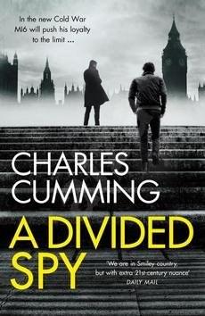 A Divided Spy: Thomas Kell Spy Thriller 03 - Charles Cumming