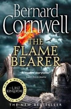 The Last Kingdom 10. The Flame Bearer: The Warrior Chronicles - Bernard Cornwell