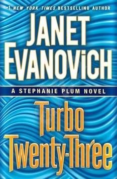 Turbo Twenty-Three: A Stephanie Plum Novel 23 - Janet Evanovich