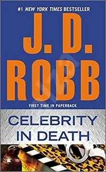 Celebrity in Death - J. D. Robb; Nora Robertsová