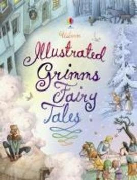 Illustrated Grimm's Fairy Tales -