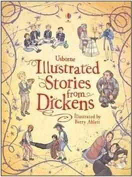 Illustrated Stories from Dickens - Charles Dickens