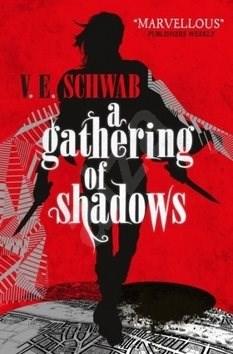 A Darker Shade of Magic 02. A Gathering of Shadows - V. E. Schwab