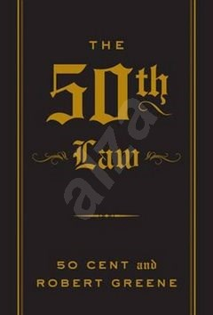 The 50th Law - Robert Greene;  50 Cent