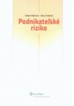 Podnikateľské riziko - Nora Grisáková; Daniela Rybárová