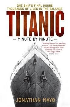 Titanic: Minute by Minute -