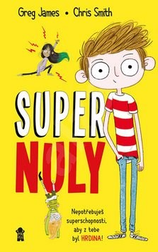 Supernuly - Greg James; Chris Smith