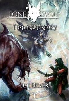 Lone Wolf Torgarské kobky - Joe Dever