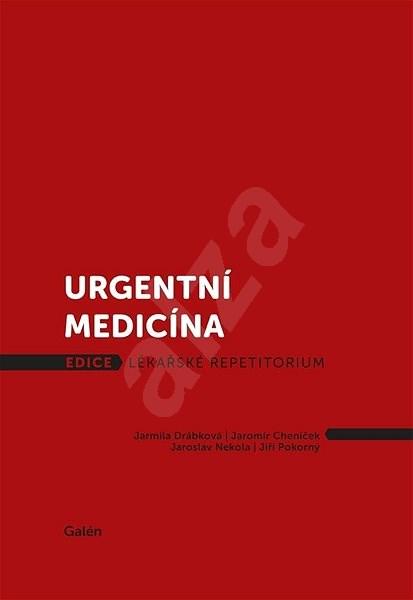 Urgentní medicína - Jarmila Drábková; Jaromír Cheníček