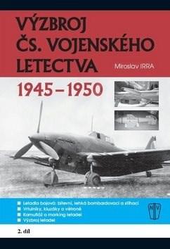 Výzbroj ČS. vojenského letectva 2. díl -
