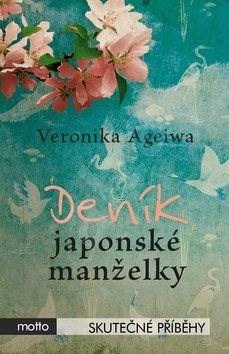 Deník japonské manželky - Veronika Ageiwa