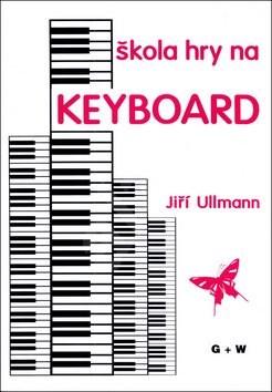 Škola hry na keyboard - Jiří Ullmann