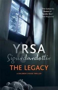 The Legacy - Yrsa Sigurdardottir
